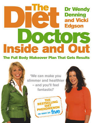 The Diet Doctors Inside and Out by Wendy Denning image