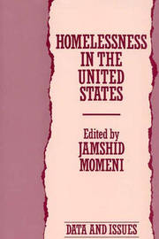 Homelessness in the United States by Jamshid A. Momeni