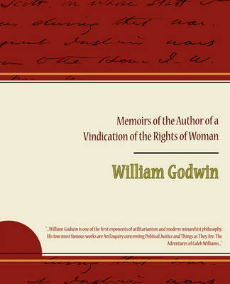 Memoirs of the Author of a Vindication of the Rights of Woman by William Godwin image