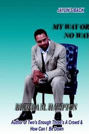 My Way or No Way by Brenda , M Hampton image