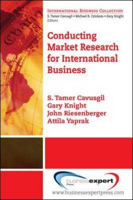 Conducting Market Research for International Business by S.Tamer Cavusgil image