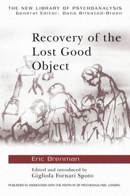Recovery of the Lost Good Object by Eric Brenman image