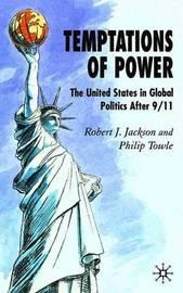 Temptations of Power by Robert J. Jackson