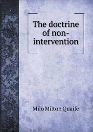 The Doctrine of Non-Intervention by Milo Milton Quaife