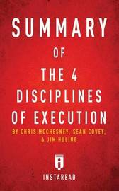Summary of the 4 Disciplines of Execution by Instaread Summaries