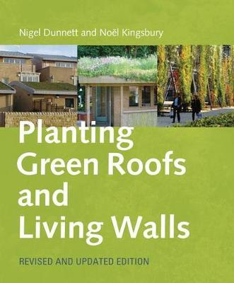 Planting Green Roofs and Living Walls Revised by Noel Kingsbury image