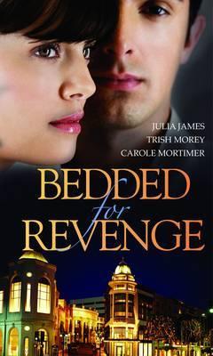 Bedded for Revenge by Julia James image