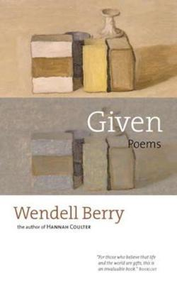 Given by Wendell Berry image