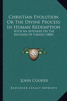 Christian Evolution or the Divine Process in Human