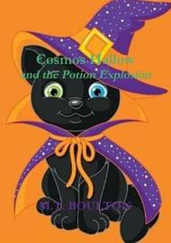 Cosmos Hallow and the Potion Explosion Boo Edition by M.T. Boulton