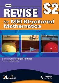 Revise for MEI Structured Mathematics - S2 by Stella Dudzic image