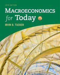 Macroeconomics for Today by Irvin Tucker
