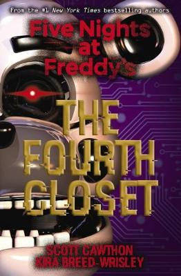 Five Nights at Freddy's #3: The Fourth Closet by Scott Cawthon image