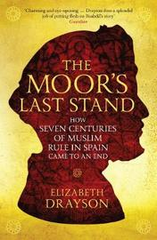The Moor's Last Stand by Elizabeth Drayson