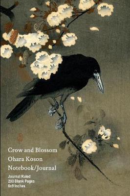 Crow and Blossom - Ohara Koson - Notebook/Journal by Buckskin Creek Journals