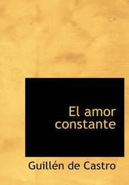 El Amor Constante by Guillen de Castro image