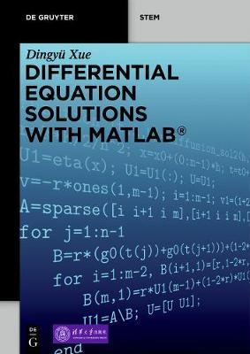 Differential Equation Solutions with MATLAB by Dingyu Xue