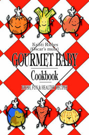 Gourmet Baby by Kristi Riches image