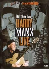 Harry Manx - Wild About Harry on DVD
