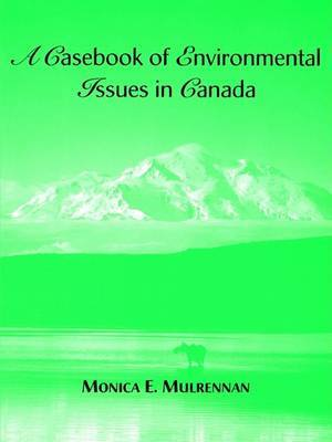 Environmental Science: Earth as a Living Planet: Casebook of Environmental Issues in Canada by Daniel B Botkin image