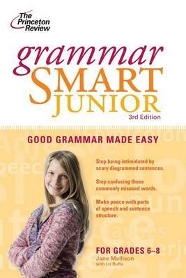 Grammar Smart Junior: Good Grammar Made Easy by Liz Buffa image