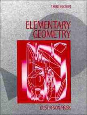 Elementary Geometry by R.David Gustafson