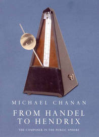 From Handel to Hendrix by Michael Chanan image