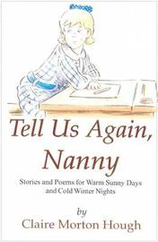 Tell Us Again, Nanny by Claire Morton Hough