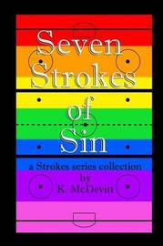 Seven Strokes of Sin by K. McDevitt