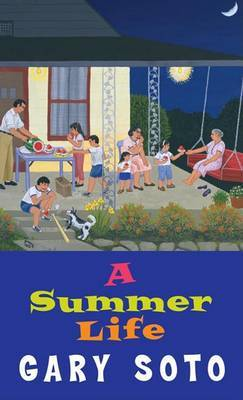 A Summer Life by Gary Soto