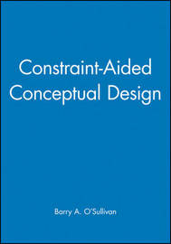 Constraint-aided Conceptual Design by B.A. O'Sullivan image