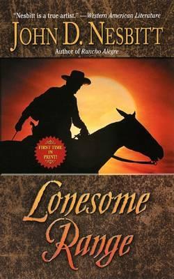 Lonesome Range by John D Nesbitt