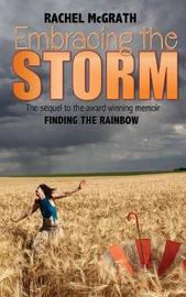 Embracing the Storm by Rachel McGrath