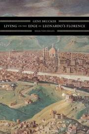 Living on the Edge in Leonardo's Florence by Gene A Brucker image