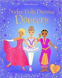 Sticker Dolly Dressing: Dancers by Fiona Watt