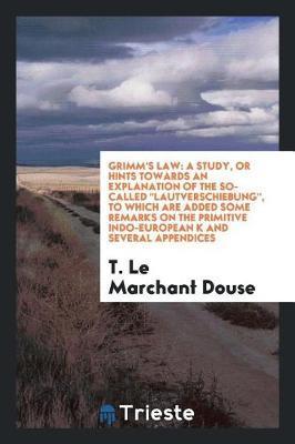Grimm's Law by T Le Marchant Douse image