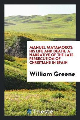 Manuel Matamoros by William Greene