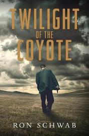 Twilight of the Coyote by Ron Schwab image