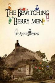 The Bewitching Berry Men by Anne Stevens image