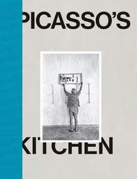 Picasso's Kitchen by Pablo Picasso