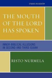 The Mouth of the Lord has Spoken by Risto Nurmela