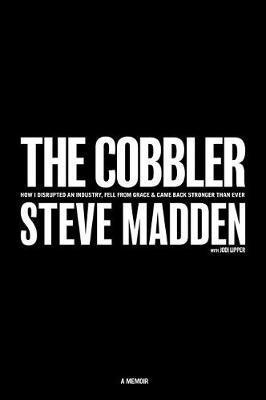 The Cobbler by Steve Madden