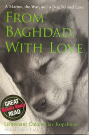 From Baghdad, with Love: A Marine, the War, and a Dog Named Lava by Jay Kopelman image