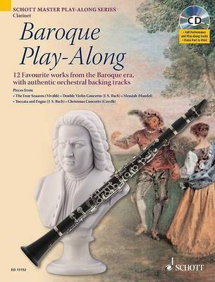 Baroque Play-along for Clarinet: 12 Favourite Works from the Baroque Era, with Authentic Orchestral Backing Tracks by Max Charles Davies