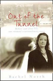 Out of the Tunnel by Rachel North image
