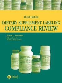Dietary Supplement Labeling Compliance Review by James L Summers