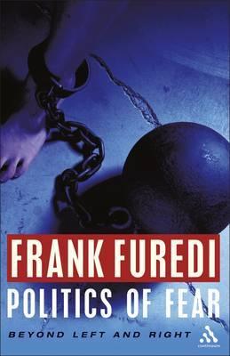 Politics of Fear by Frank Furedi image