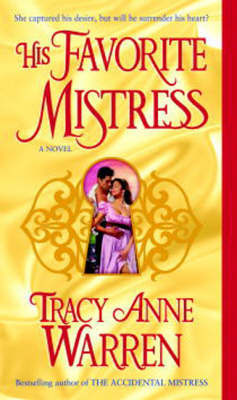 His Favorite Mistress by Tracy Anne Warren image