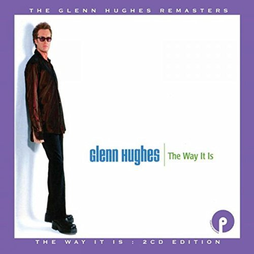 The Way It Is by Glenn Hughes