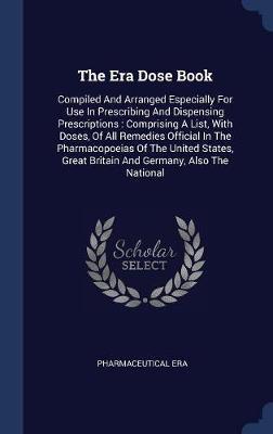 The Era Dose Book by Pharmaceutical Era